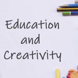 Education and Creativity