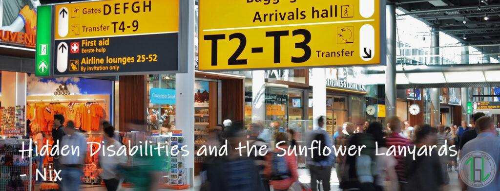 Hidden Disabilities and the Sunflower Lanyards