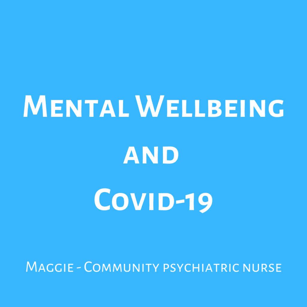 Mental wellbeing and Covid-19